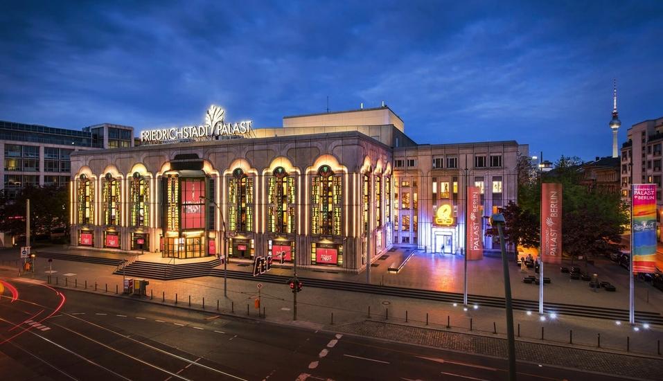 ARISE Grand Show im Friedrichstadtpalast Berlin, Außenansicht